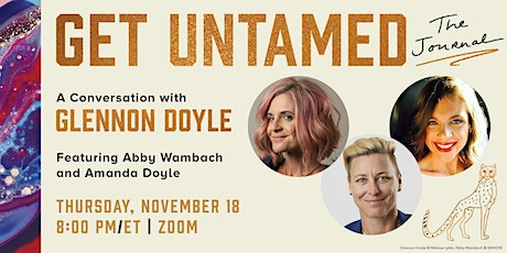 GET UNTAMED: The Journal  - A Conversation with Glennon Doyle tickets