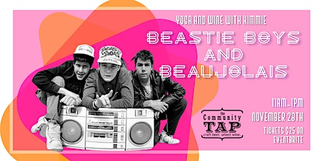 Yoga and Wine Tasting with Kimmie: Beastie Boys and Beaujolais (11/28) tickets