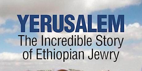 "Film screening  ""Yerusalem: the Incredible Story of Ethiopian Jewry"" tickets"