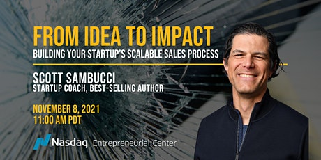From Idea to Impact: Building Your Startup's Scalable Sales Process tickets