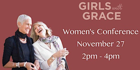 Girls with Grace Women's Conference tickets