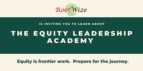 Equity Leadership Academy Info Session tickets