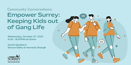 Community Conversations: Empower Surrey: Keeping Kids out of Gang Life tickets