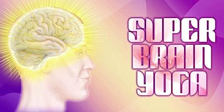 Super Brain Yoga tickets