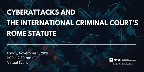 Cyberattacks and the International Criminal Court's Rome Statute tickets