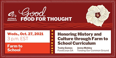 Honoring History and Culture through Farm to School Curriculum tickets
