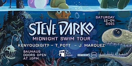 STEVE DARKO - Midnight Swim Tour @ Bauhaus tickets