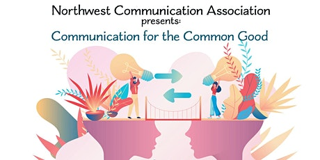 Northwest Communication Association Annual Conference tickets