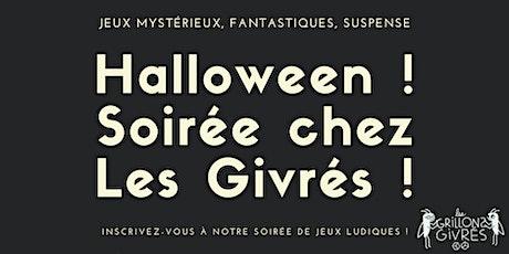 Halloween - Soirée chez les Givrés ! billets