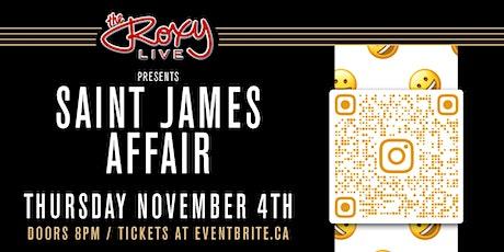 Saint James Affair tickets