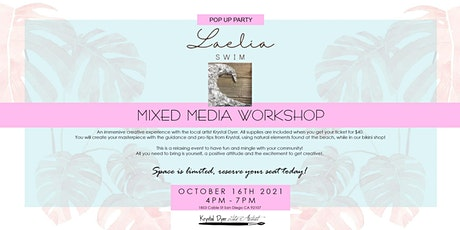 Laelia Swim's Pop Up Party & Mixed Media Workshop with Krystal Dyer tickets