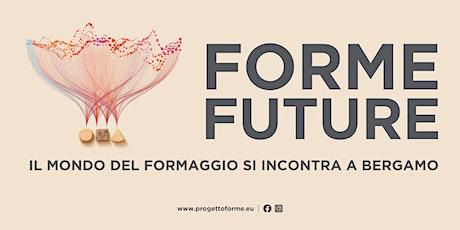 FORME.INCONTRI E RACCONTI - ARTISANAL CHEESES biglietti