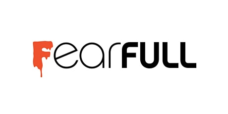 Mosesian Arts Live presents FearFULL tickets