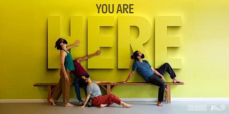 You Are Here // Estás Aquí tickets