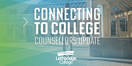 Connecting to College: Counselors Update tickets