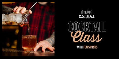 FEW Spirits Cocktail Class - A FEW Killer Cocktails tickets