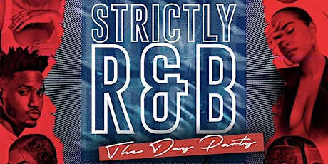 Strictly R&B Charlotte: The Day Party tickets