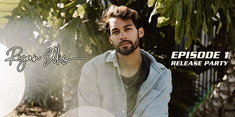 Ryan Ellis: Episode 1 - Release Party tickets