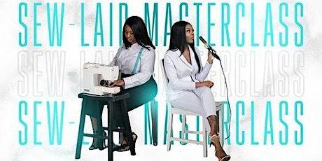 Sew-Laid Masterclass tickets