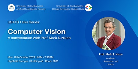 USAIS  Talks - Computer Vision with Mark Nixon (with Soton GDSC) tickets
