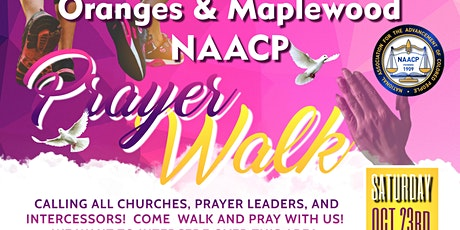 NAACP: Oranges & Maplewood Branch Prayer Walk tickets