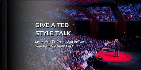 Give a TED Style Talk - Live Online Class tickets