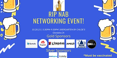 RIP NAB Networking Event! tickets