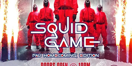 SQUID GAMES FAU HOMECOMING EDITION tickets