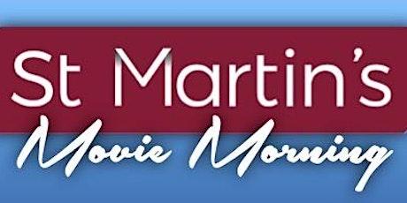 St Martin's Movie Morning tickets