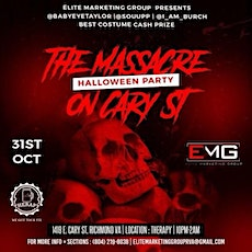 The Massacre On Cary St (Halloween Party) @TherapyRVA tickets