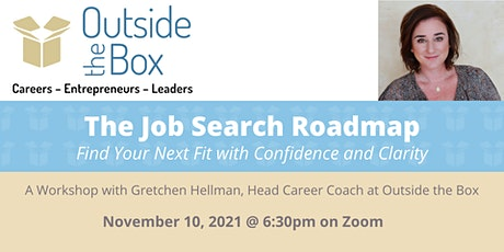 The Job Search Roadmap: Find Your Next Fit with Confidence and Clarity tickets