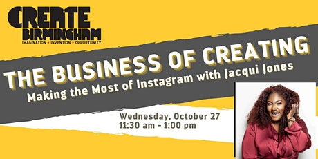 The Business of Creating: Making the Most of Instagram tickets