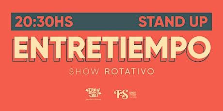 ENTRETIEMPO: Show rotativo [[STAND UP]] entradas