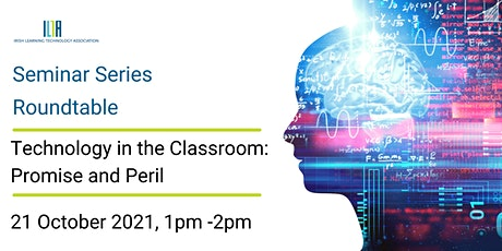 Roundtable: Technology in the Classroom- promise and peril tickets