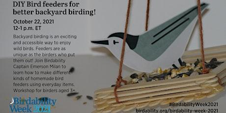 DIY bird feeders for better backyard birding! A Birdability Week Event tickets
