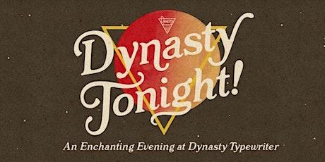 Dynasty Tonight! w/ John Early, Jackie Tohn, Jackie Kashian, + More! tickets
