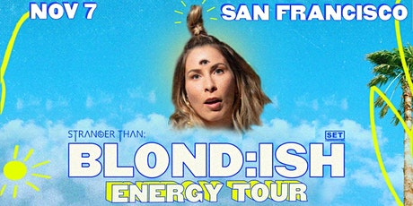 Blond:ish Energy Tour (San Francisco) tickets