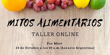 """Taller """"Mitos Alimentarios"""" por Agustina Murcho entradas"""