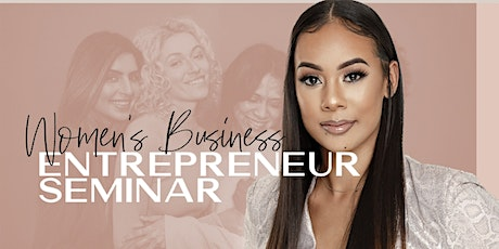 Copy of Women Business Seminar: All the fundamentals to succeed in business tickets