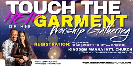 Touch the Hem of His Garment Worship Gathering with Psalmist Raine tickets