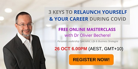 3 Keys to Relaunch Yourself And Your Career During COVID tickets