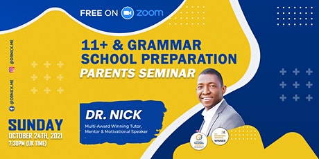 11+ & GRAMMAR SCHOOL PREPARATION (PARENTS SEMINAR) tickets
