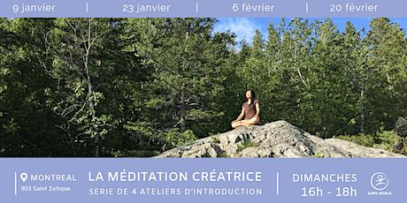 Série de 4 ateliers : introduction à la méditation créatrice tickets
