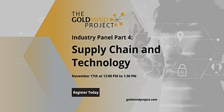 Industry Panel Part 4: Supply Chain and Technology tickets