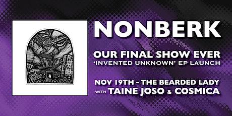 NONBERK 'INVENTED UNKNOWN' EP LAUNCH tickets