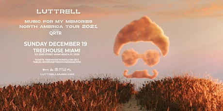 LUTTRELL @ Treehouse Miami tickets