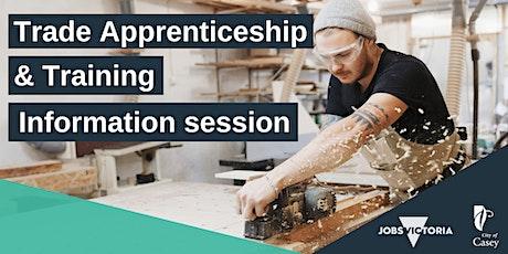 Trade Apprenticeship & Training  - Information Session (Thursday 21 Oct) tickets