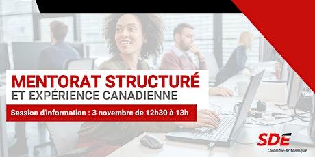 Session d'information : Mentorat structuré et expérience canadienne billets