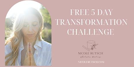 FREE 5 DAY TRANSFORMATION CHALLANGE tickets
