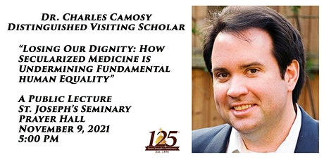Public Lecture with Dr. Charles Camosy, Distinguished Visiting Scholar tickets